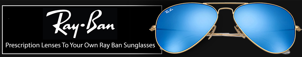 04855759db59 Ray Ban Prescription Lenses Fitted To Your Own Ray Ban Sunglasses